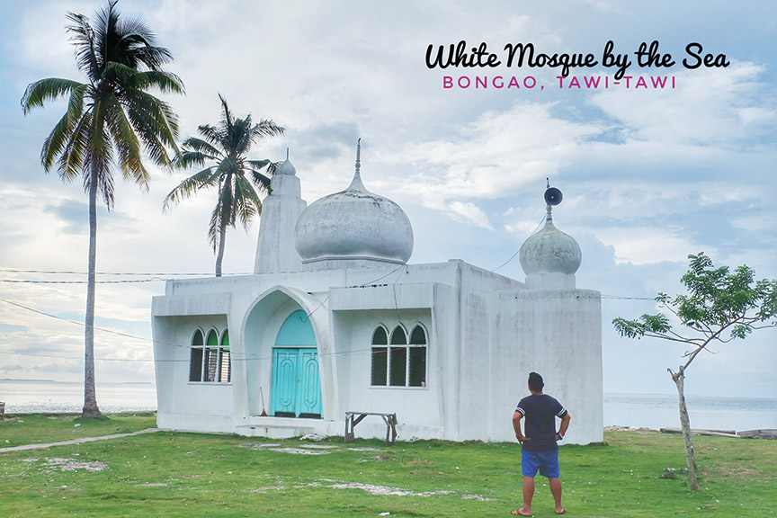 The White Mosque by the Sea of Bongao, Tawi-Tawi